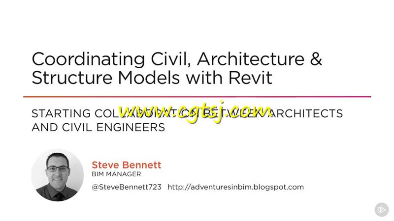 Revit与Civil 3D高效协作工作技巧视频教程的图片2